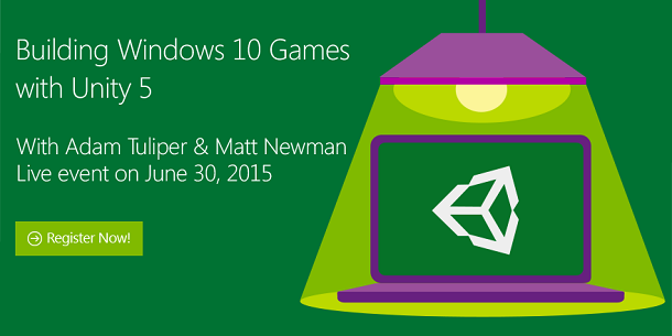"Develop for Hololens? Register for Online Course: ""Building Windows 10 Games with Unity 5″"